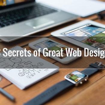 3 Secrets of Great Web Design